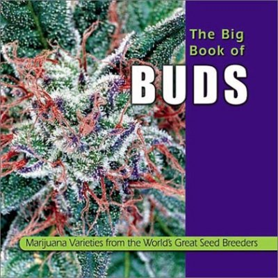 Ed Rosenthal`s Big Book of Buds