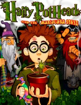 Hairy Pothead and the Marijuana Stone, by Dana Larsen