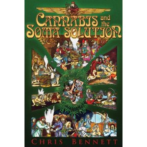 Chris Bennett's upcoming book Cannabis and the Soma Solution.