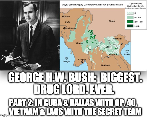 George H W  Bush: Biggest  Drug Lord  Ever  (Part 2